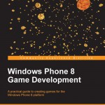 Windows Phone 8 Game Development, by Marcin Jamro